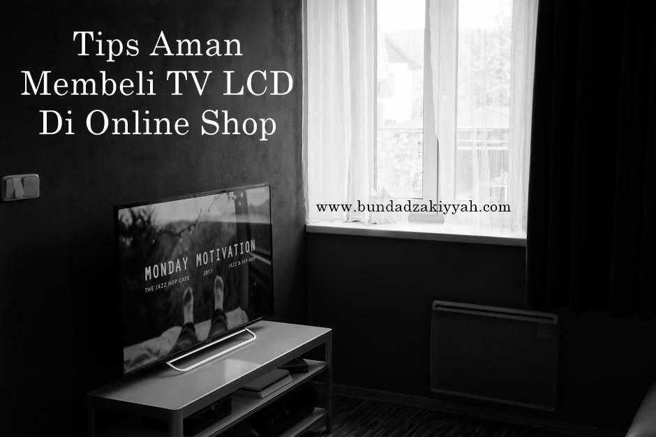 tips aman membeli tv