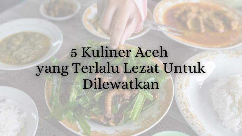 5 kuliner aceh