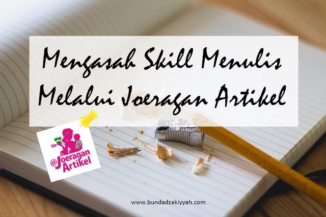 mengasah skill menulis