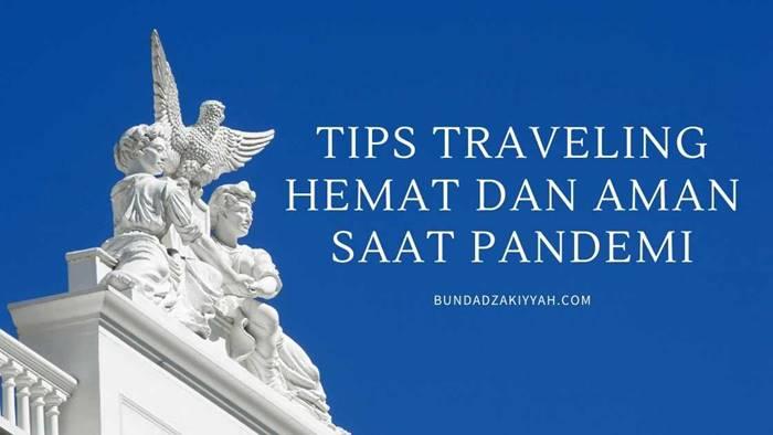 traveling hemat dan aman