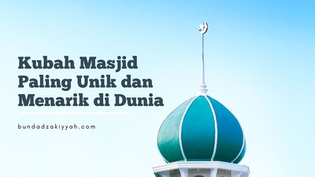 kubah masjid paling unik